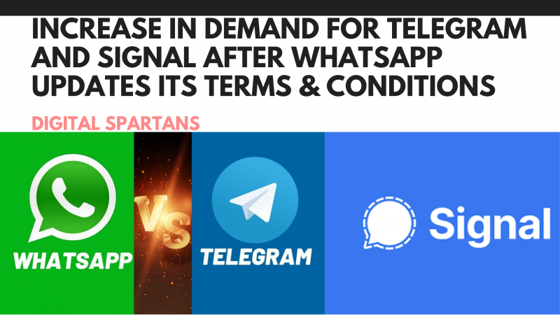 Increase in Demand for Telegram and Signal After WhatsApp Updates its Terms & Conditions