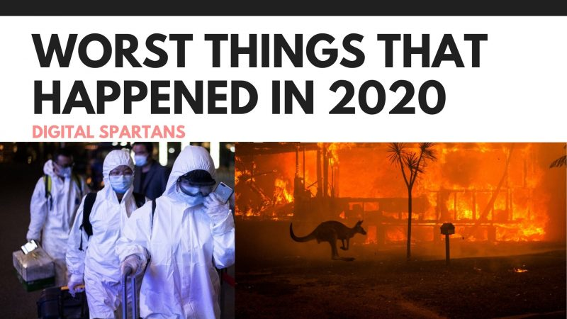 Worst Things That Happened In 2020