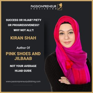 """Kiran Shah's """"Pink Shoes and Jilbaab: Not Your Average Hijaab Guide"""" Releases Globally"""