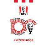 KFC Celebrates 100 Restaurants by Highlighting Feel Good Moments