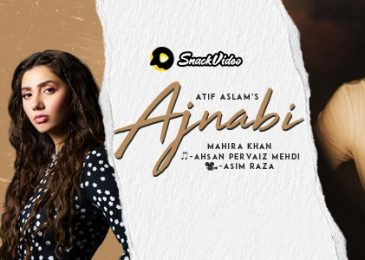 "Atif Aslam Embraces ""Ajnabi"" on Snack Video"