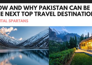 How and why Pakistan can be the next top travel destination?